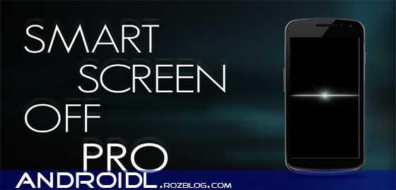 خاموش و روشن شدن هوشمندانه LCD با Smart Screen Off Pro